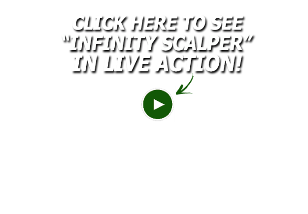 A video of Infinity Scalper's live-action session