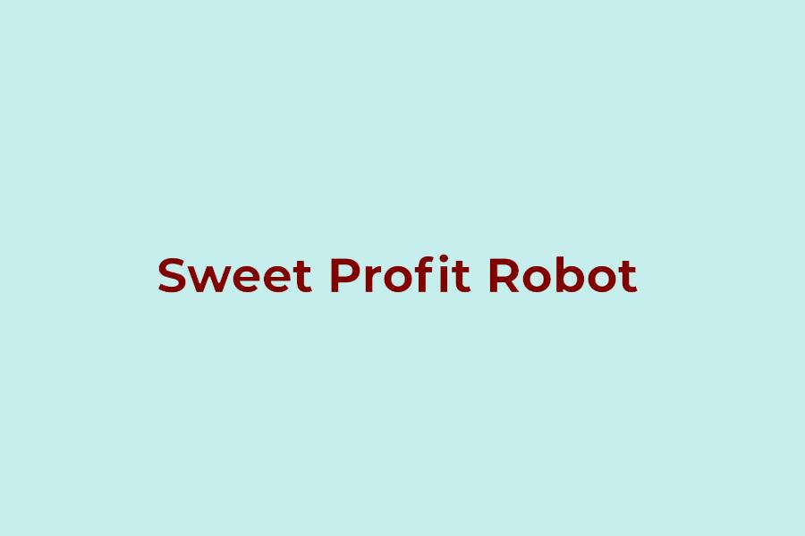 Sweet Profit Robot