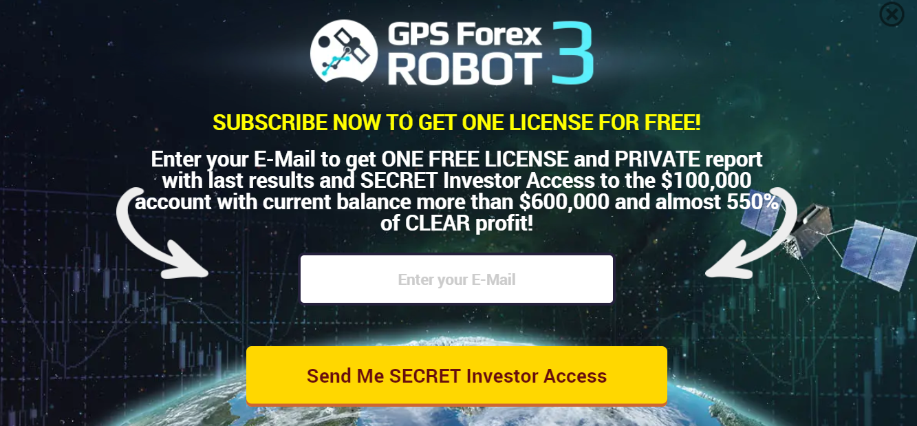 GPS Forex Robot. After several seconds on the site, we have a pop-up offer to exchange our email address for a demo version of the EA, investor password, news, updates, and other info.