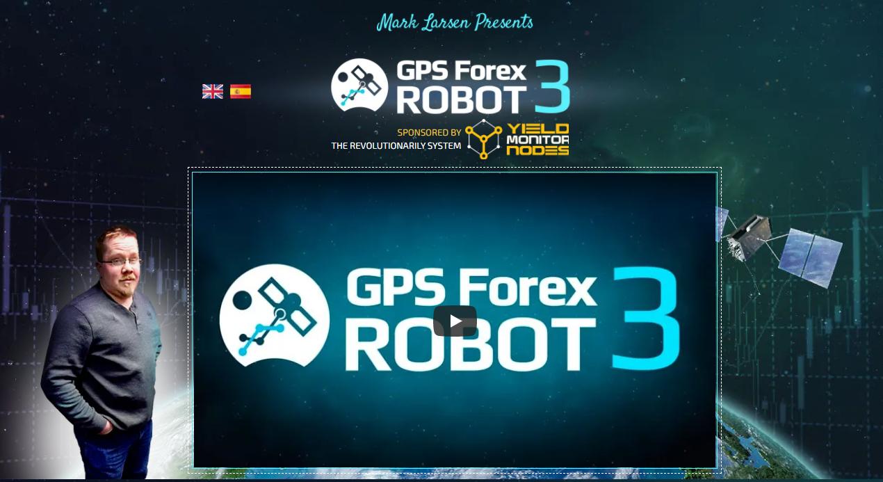 GPS Forex Robot. The GPS Forex Robot 3 is a long-live Forex robot market participant.