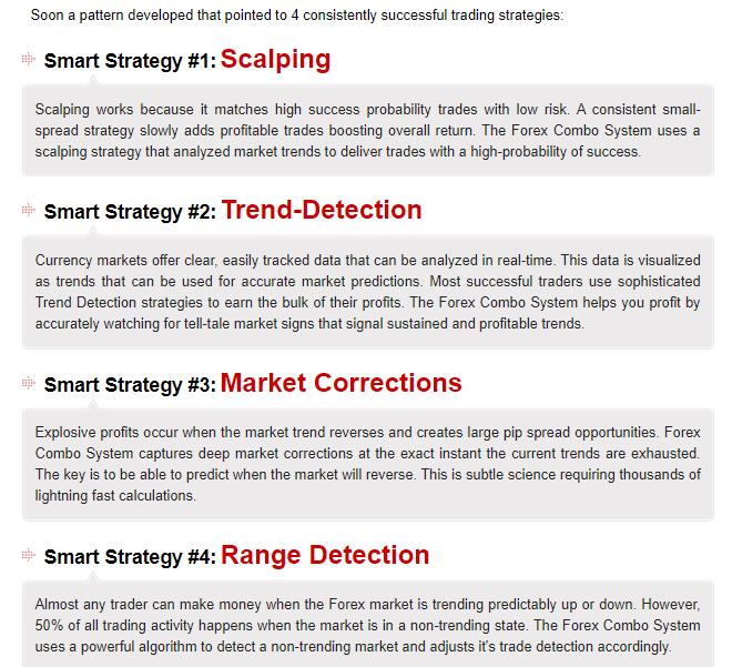 The strategies used by Forex Combo System.